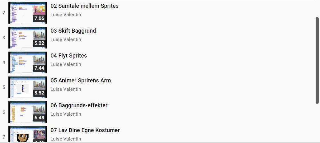 Eksempler på andre instruktionsvideoer på Youtube. Her er listet 6 forskellige, som beskriver 6 forskellige funktioner i Scratch
